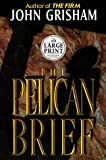 The Pelican Brief (Random House Large Print)