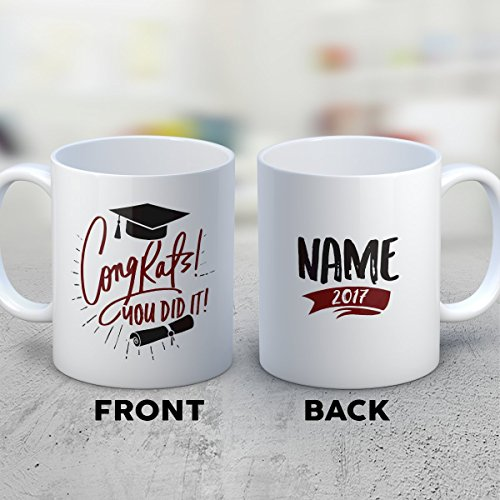 You Did It Coffee Mug – Congrats! You Did It! Name 2017 - Funny 11 oz White Ceramic Tea Cup - Humorous and Cute Graduating Student Gifts with You Did It Sayings