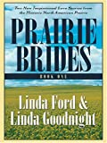 Prairie Brides, Linda Ford and Linda Goodnight, 0786277238