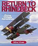 Return to Rhinebeck: Flying Vintage Aeroplanes