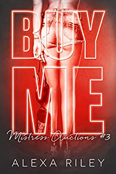 BUY ME *Don & Peaches* (Mistress Auctions Book 3) by [Riley, Alexa]