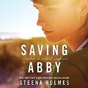 Saving Abby | Steena Holmes