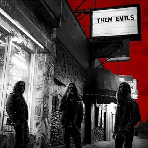 Them Evils [Explicit]