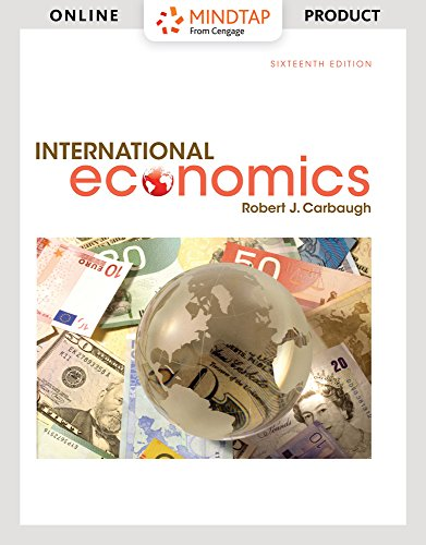 MindTap Economics for Carbaugh's International Economics, 16th Edition by Cengage Learning