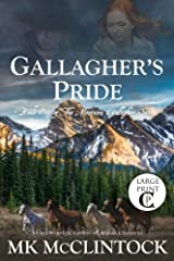 Gallagher's Pride (Cambron Press Large Print): Book One of the Gallagher Series (Montana Gallagher Series) (Volume 1) Paperback