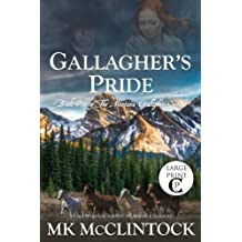 Gallagher's Pride (Cambron Press Large Print): Book One of the Gallagher Series (Montana Gallagher Series) (Volume 1)