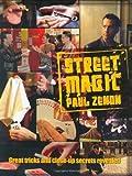 Street Magic, Paul Zenon, 1844421309
