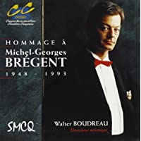 A Tribute to Michel-Georges Bregent 1948-1993