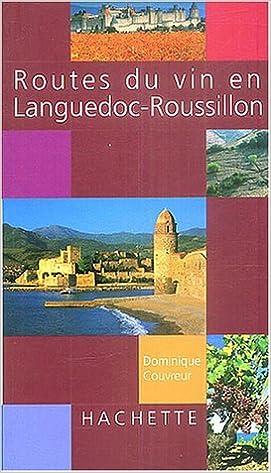 Livre gratuits Route du vin en Languedoc-Roussillon pdf