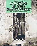 """Afficher """"Auvergne au temps d'henri pourrat (L')"""""""