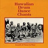 Hawaiian Drum Dance Chants: Sounds of Power in Time