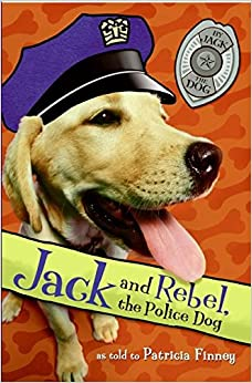 Book Jack and Rebel, the Police Dog