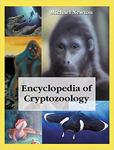 Book Encyclopedia of Cryptozoology: A Global Guide to Hidden Animals and Their Pursuers