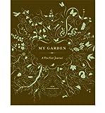 img - for My Garden: A Five-Year JournalMY GARDEN: A FIVE-YEAR JOURNAL by Luebbermann, Mimi (Author) on Dec-01-2010 Hardcover book / textbook / text book