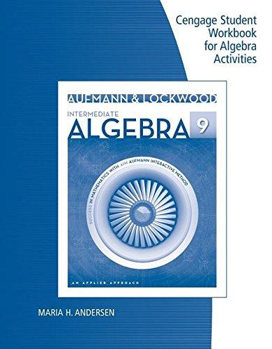 Student Workbook for Aufmann/Lockwood's Intermediate Algebra: An Applied Approach, 9th