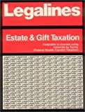 Estate and Gift Tax : Keyed to the Surrey Casebook, Spectra, 0159000939