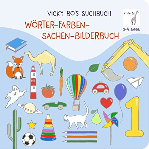 Suchbuch. Wörter-Farben-Sachen-Bilderbuch ab 2 Jahre