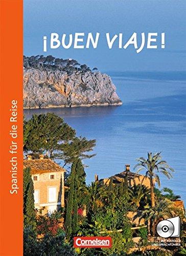 ¡Buen viaje!: Kurs- und Arbeitsbuch mit CD und beigelegtem Sprachführer