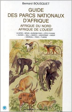 GUIDE DES PARCS NATIONAUX D'AFRIQUE pdf, epub