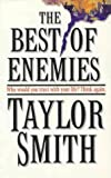 The Best of Enemies, Taylor Smith, 1551662779