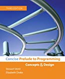 Concise Prelude to Programming, Stewart Venit and Elizabeth Drake, 0321482662
