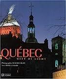 Quebec: City of Lights