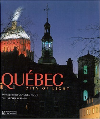 Quebec: City of Light