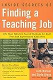 Inside Secrets of Finding a Teaching Job, Jack Warner and Clyde Bryan, 156370921X