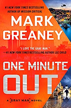 One Minute Out (Gray Man Book 9) by [Greaney, Mark]