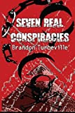 7 Real Conspiracies