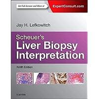 Scheuer's Liver Biopsy Interpretation