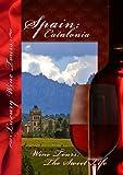 Wine Tours: Sweet Life Spain