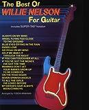 Best of Willie Nelson for Guitar, Willie Nelson, 0897241150