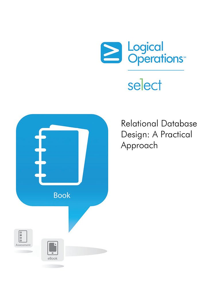 Relational Database Design A Practical Approach Marilyn Campbell