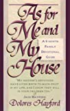As for Me and My House, Dolores Hayford, 0884193896