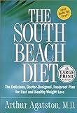 The South Beach Diet, Arthur Agatston, 0375431942