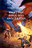 What the Bible Says about Satan, Christian Vision Literature Staff, 1435706781