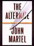 The Alternate, John Martel, 0525944877