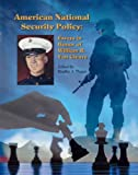 American National Security Policy : Essays in Honor of William R. Van Cleave, Bradley A. Thayer, 0977622118