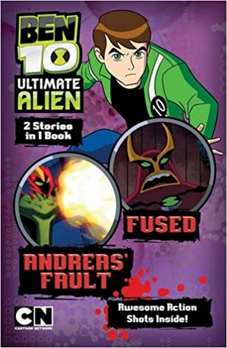 Book Andreas' Fault: AND Fused (Ben 10 Ultimate Alien Storybooks) (2011-08-01)