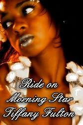 Ride on Morning Star