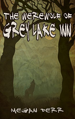 the-werewolf-of-grey-lake-inn-paranormal-days
