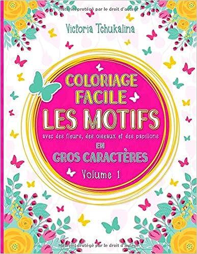 Coloriage Facile Les Motifs Le Livre De Coloriage Pour