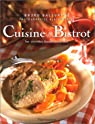 Cuisine de bistrot : 60 recettes traditionnelles par Ballureau