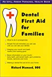 Dental First Aid for Families, Richard Diamond, 188288339X