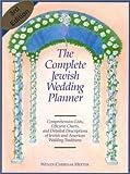 The Complete Jewish Wedding Planner