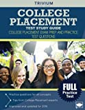 College Placement Test Study Guide: College Placement Exam Prep and Practice Test Questions