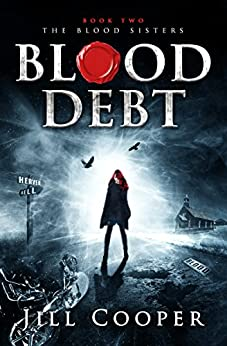 Blood Debt (The Blood Sisters Book 2) by [Cooper, Jill]
