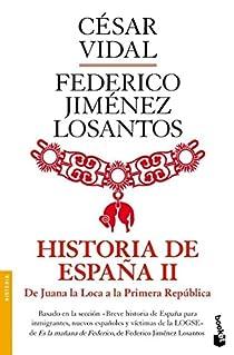 Historia de España II. De Juana la Loca a la República par Vidal