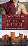 Aventuriers des Highlands, T3 : le Guerrier Intrepide par Sinclair
